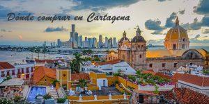 Dónde comprar en Cartagena Colombia