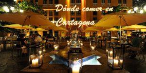 Dónde comer en Cartagena de Indias