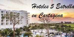 Hoteles 5 Estrellas en Cartagena