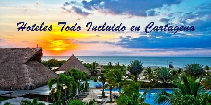 Hoteles Todo Incluido en Cartagena