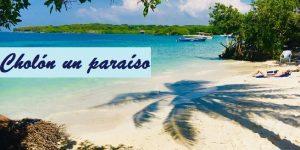 Cholón un paraíso
